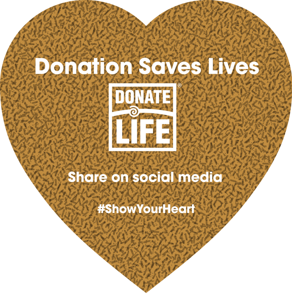 The Show Your Heart Project aims to spread the altruistic nature of organ, eye and tissue donation throughout our community during National Donate Life Month.