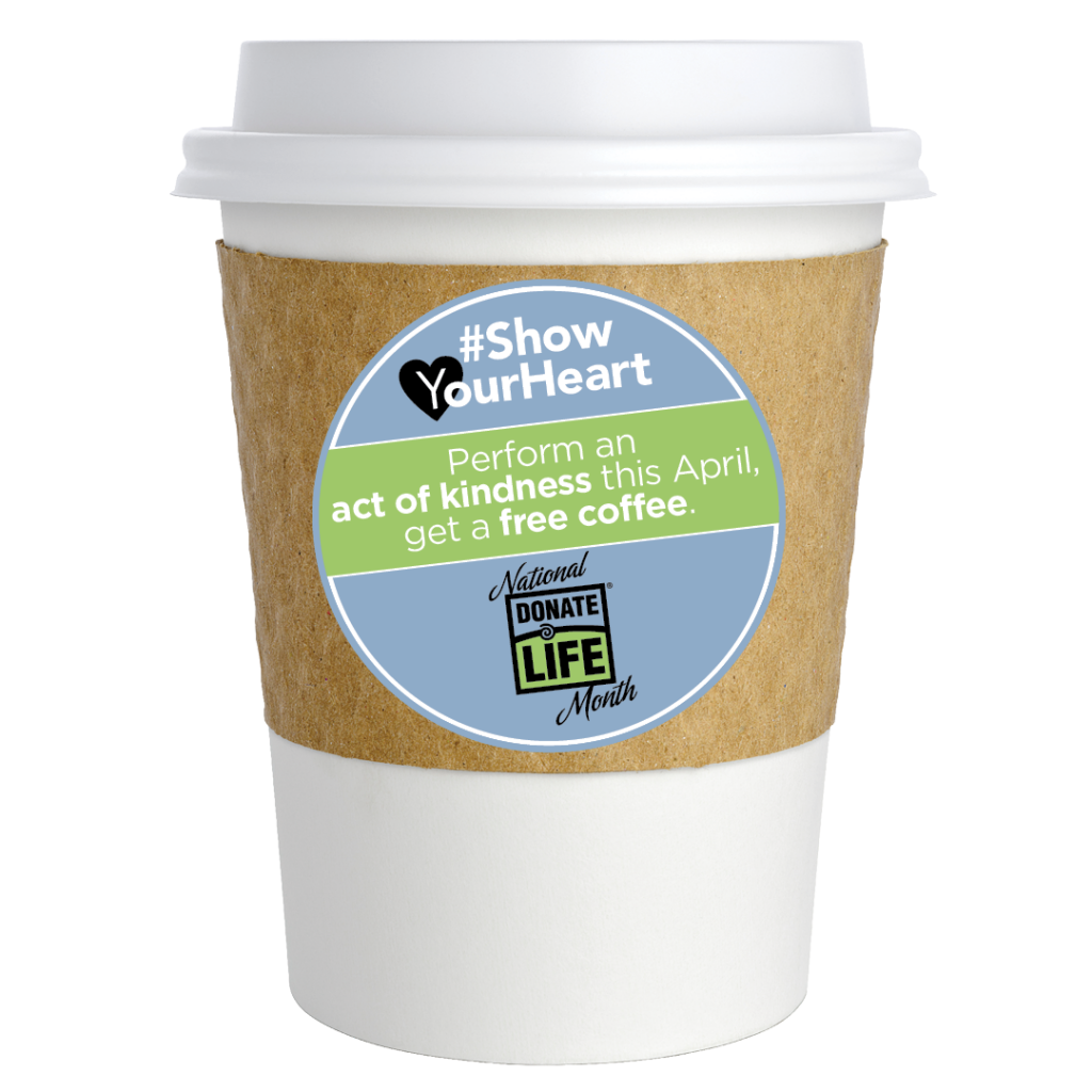 coffee act of kindness national donate life month