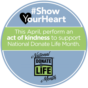 National Donate Life Month act of kindness