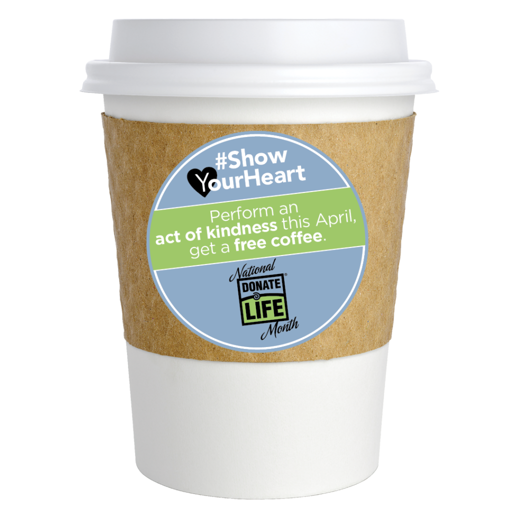 Show-Your-Heart-for-National-Donate-Life-Month-free-coffee