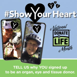 show your heart upload a selfie-organ donation awareness month